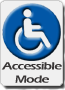 Accessible Mode